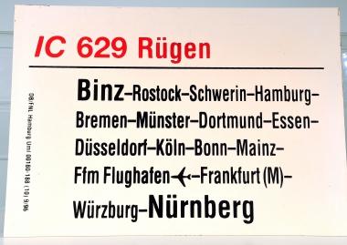Zuglaufschild IC 629 Rügen: Binz – Nürnberg