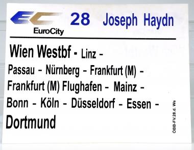 Zuglaufschild EuroCity 28 Joseph Haydn: Wien Westbf – Dortmund (28d)
