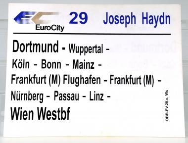 Zuglaufschild EuroCity 29 Joseph Haydn: Dortmund - Wien Westbf (29e)