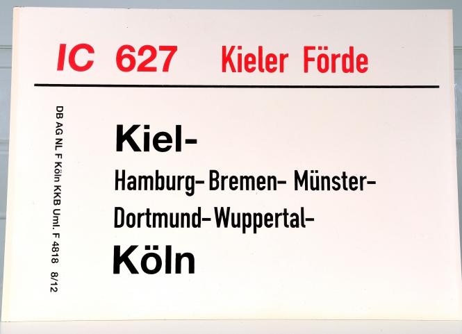 Zuglaufschild IC 627 Kieler Förde: Kiel – Köln