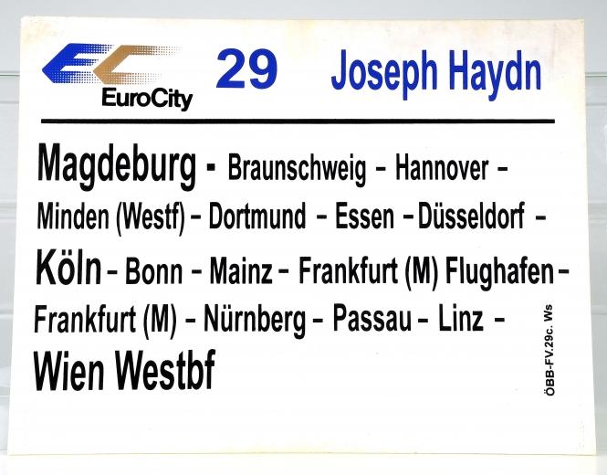 Zuglaufschild EuroCity 29 Joseph Haydn: Magdeburg - Wien Westbf (29c)
