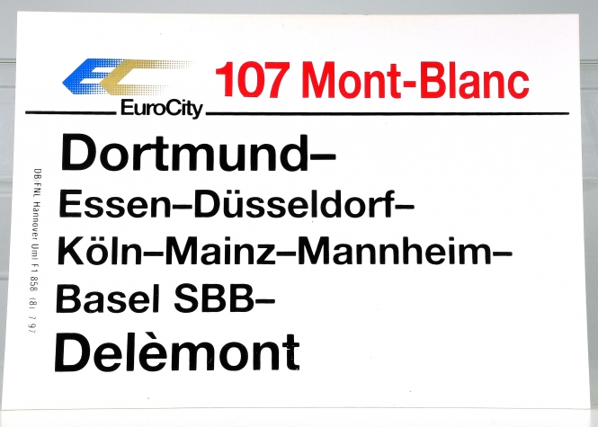 Zuglaufschild EuroCity 107 Mont-Blanc: Dortmund – Delémont