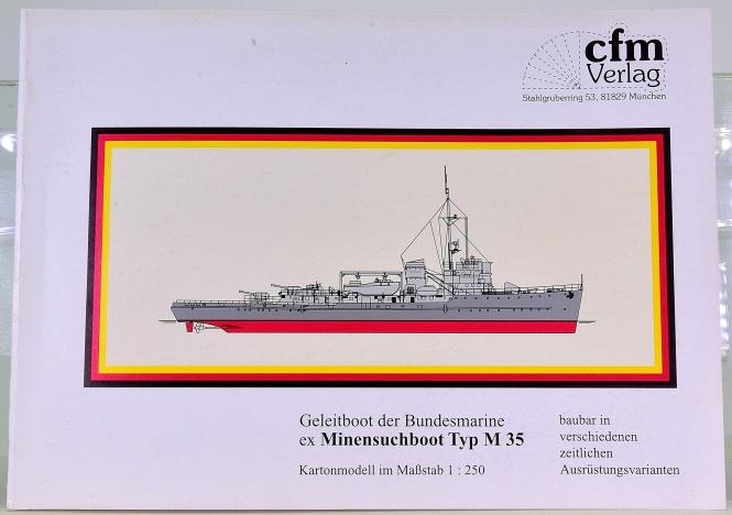 CFM Verlag (1:250) – Geleitboot der Bundesmarine ex M 35