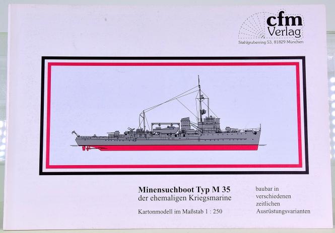 CFM Verlag (1:250) – Minensuchboot Typ M 35 der ehemaligen Kriegsmarine