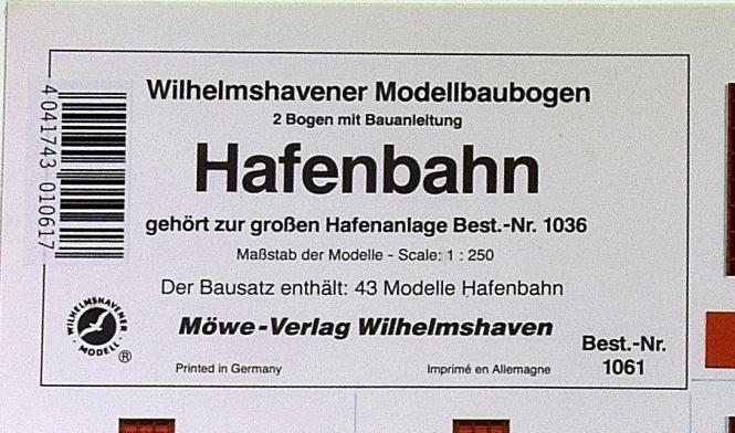 WHV Modellbaubogen 1061 (1:250) – Hafenbahn zur Hafenanlage 1036
